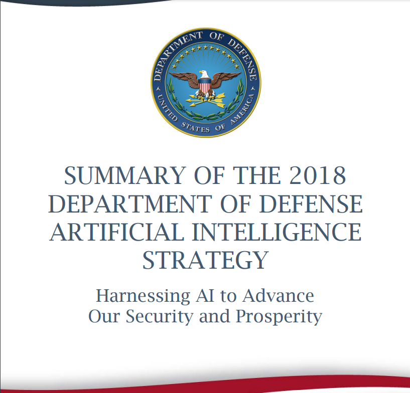 Summary of the 2018 Department of Defense AI Strategy