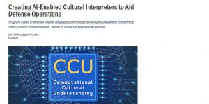 Creating AI-Enabled Cultural Interpreters to Aid Defense Operations