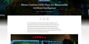 Memo Outlines DOD Plans for Responsible Artificial Intelligence