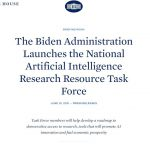 The Biden Administration Launches the National Artificial Intelligence Research Resource Task Force