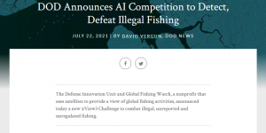 DOD Announces AI Competition to Detect, Defeat Illegal Fishing