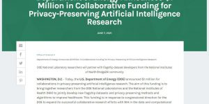 Department of Energy Announces $1 Million in Collaborative Funding for Privacy-Preserving Artificial Intelligence Research