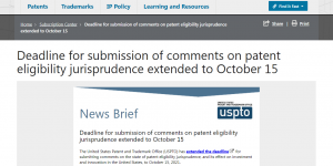 Deadline for submission of comments on patent eligibility jurisprudence extended to October 15