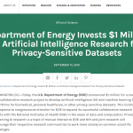 Department of Energy Invests $1 Million in Artificial Intelligence Research for Privacy-Sensitive Datasets