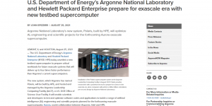 U.S. Department of Energy's Argonne National Laboratory and Hewlett Packard Enterprise prepare for exascale era with new testbed supercomputer